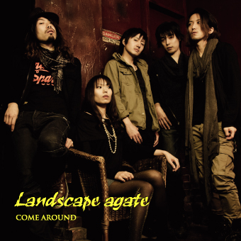 """COME AROUND 3nd Mini Album「Landscape agate」"